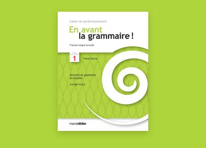 En avant la grammaire!