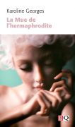 La mue de l'hermaphrodite